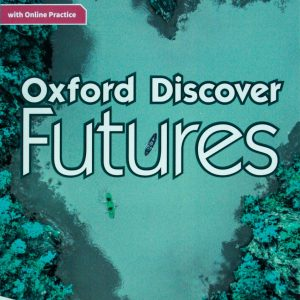 Oxford Discover Futures Workbook 3